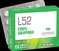 Lehning L52 Comprimés Orodispersibles Plq Pvc/pvdc/alu/60 à SAINT-GEORGES-SUR-BAULCHE